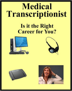Medical Transcription most time consuming majors